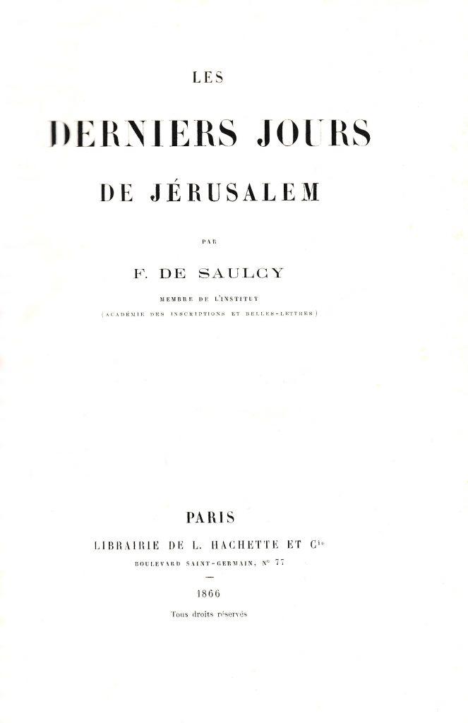 ¿Dónde estaba el Gólgota? Portada del libro de Saulcy citado. París, 1.863