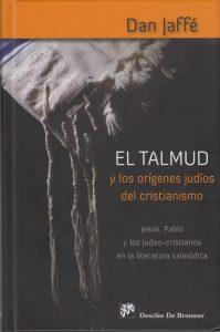 Sobre si el Talmud habla del Cristianismo