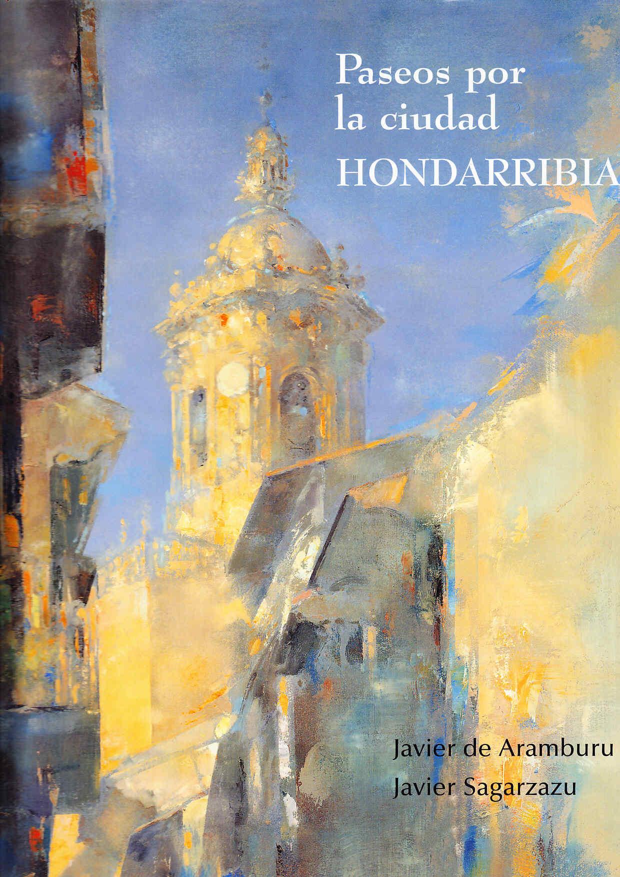 Libro de Javier Sagarzazu sobre Fuenterrabía Hondarribia